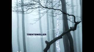 Trentemoller - The Very Last Resort
