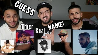 GUESS THE RAPPERS REAL NAME CHALLENGE!!