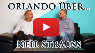 Orlando über Pick up Artist Neil Strauss (Interview)