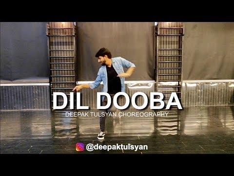 Dil Dooba | Mumbai Workshop | Deepak Tulsyan Choreography