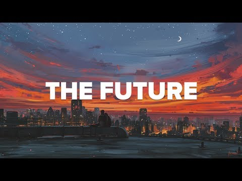 San Holo  - The Future (Lyrics / Lyric Video) ft. James Vincent McMorrow
