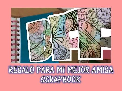 Cuaderno scrapbook regalo para mi mejor amiga especial - Regalos de san valentin para el ...