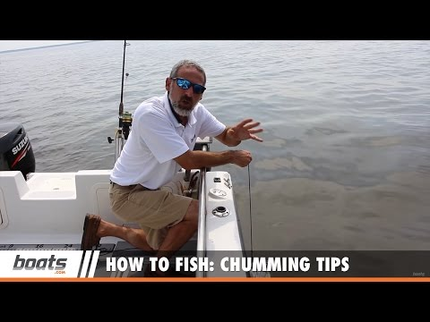 How To Fish: Chumming Tips