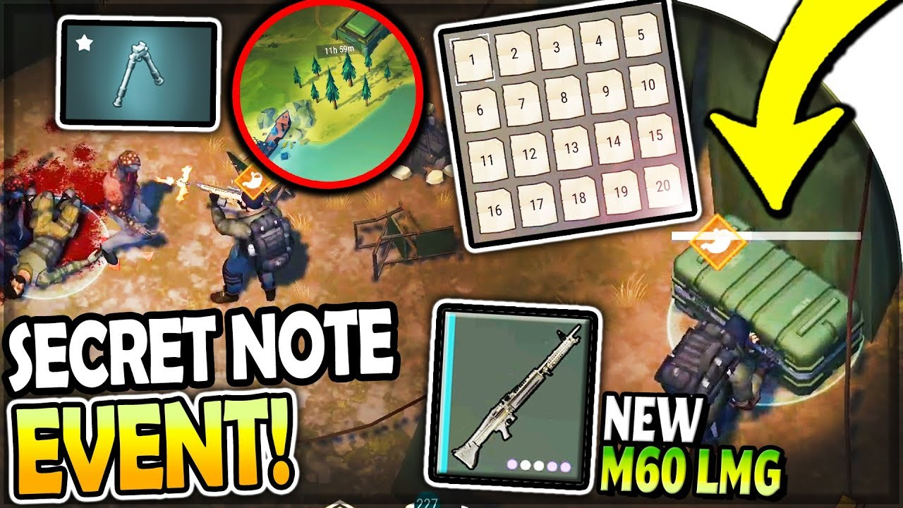 NEW SECRET EVENT for ALL NOTES + UNBELIEVABLE LOOT    (M60 LMG + Bipod) -  Last Day on Earth Survival