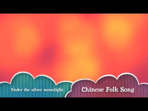 Under the silver moonlight - Chinese Folk Song