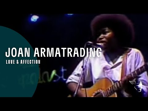 Joan Armatrading - Love & Affection  (From