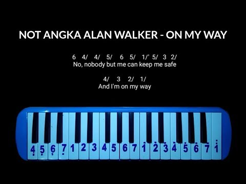 Not Pianika Alan Walker - On My Way