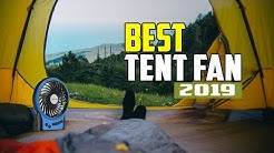 Best Tent Fan 2020 - Some Of The Best Tent Fan For Campaign