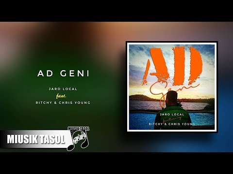 Jaro Local - AD Geni (ft. Ritchy & Chris Young)