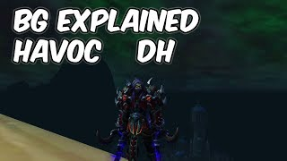 BG Explained - 8.0.1 Havoc Demon Hunter PvP - WoW BFA