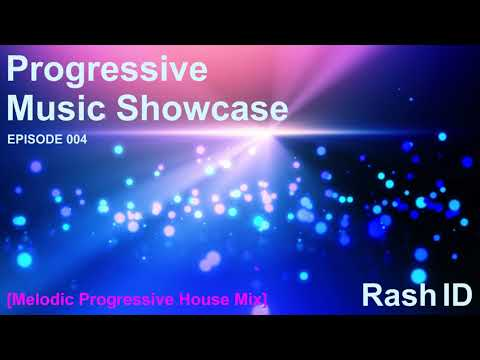Rash ID - Progressive Music Showcase 007 (Melodic