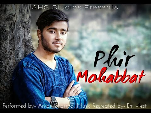 Phir Mohabbat | Heart Broken Version | Dr. Vilest | Cover by Aman Sharma