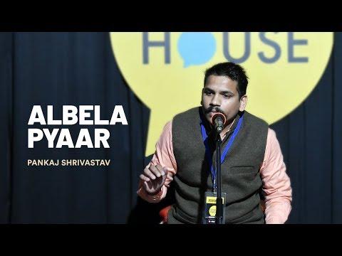 Albela Pyaar | Pankaj Shrivastav | The Social House Poetry | Whatashort