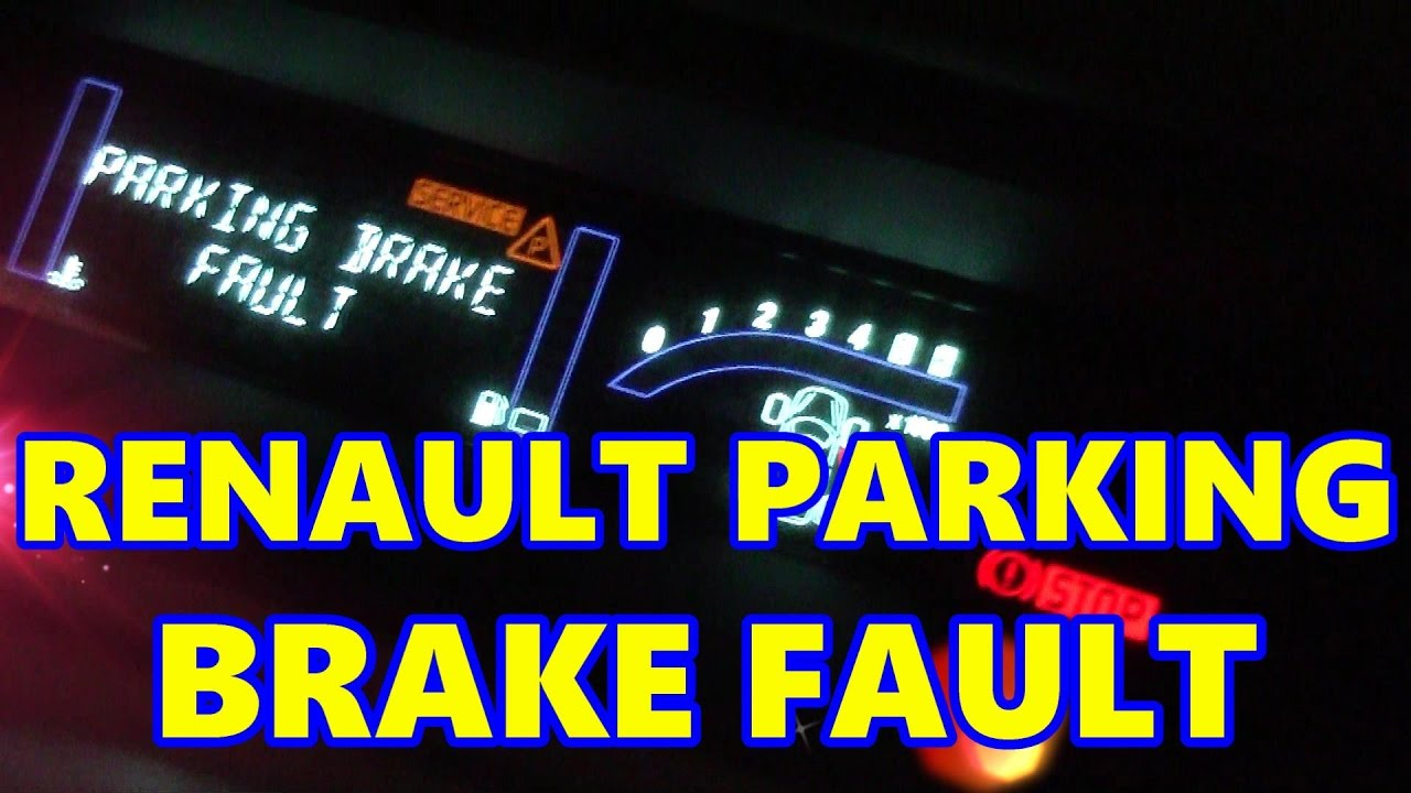 2003 Grand Am Fuse Box Renault Scenic Electronic Parking Brake Fault Handbrake
