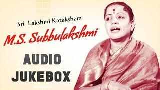 M.S. Subbulakshmi | Sri Lakshmi Kataksham | Best of Carnatic Music | Audio Jukebox