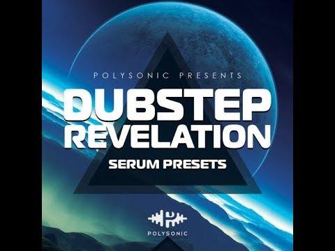 Presets Serum for Dubstep Hybrid Trap - Polysonic - Dubstep Revelation - Free Download 2017