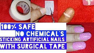 (100% SAFE METHOD) HOW TO APPLY ARTIFICIAL NAILS WITH SURGICAL TAPE