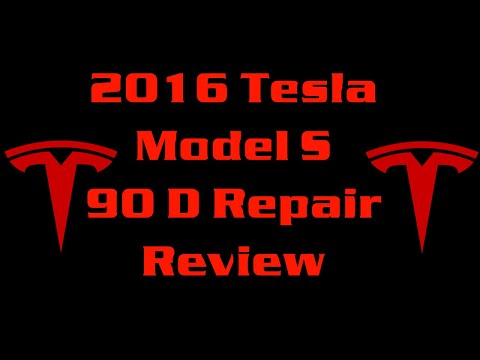 Tesla 90D Repair Review 45000 miles