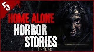 5 TRUE and DISTURBING Home Alone Stories - Darkness Prevails