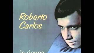 Roberto Carlos - La Donna Di Un Amico Mio (1967)