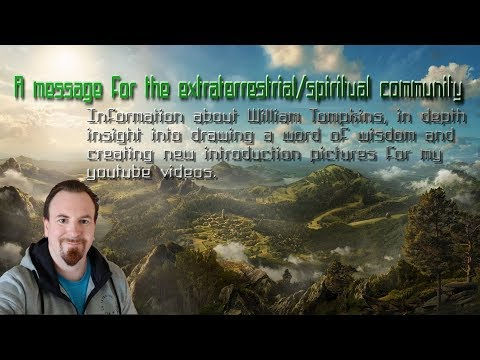 Spiritual message - William Tompkins and other info.
