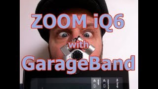 Zoom iQ6 with GarageBand - stereo recording!
