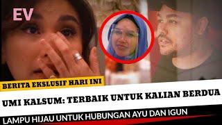 Lampu Hijau untuk Hubungan Ayu Ting Ting dan Ivan Gunawan, Umi Kalsum: Terbaik untuk Kalian Berdua