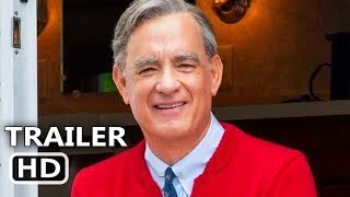 A BEAUTIFUL DAY IN THE NEIGHBORHOOD Official Trailer 2019 Tom Hanks Fred Rogers Biopic Movie HD