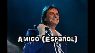 Roberto Carlos - Amigo - Em Espanhol