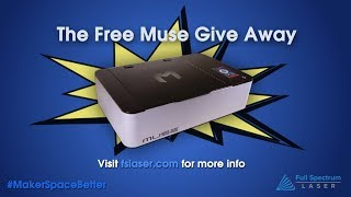 Win a FREE MUSE HOBBY LASER!