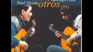 Para una imaginaria María del Carmen, Noel Nicola y Santiago Feliú