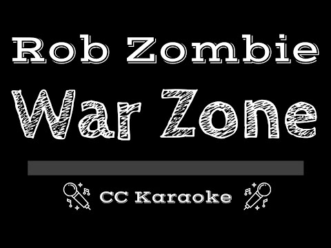 Rob Zombie   War Zone CC Karaoke Instrumental