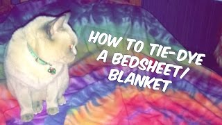 How To Tie Dye A Blanket/bed Sheet