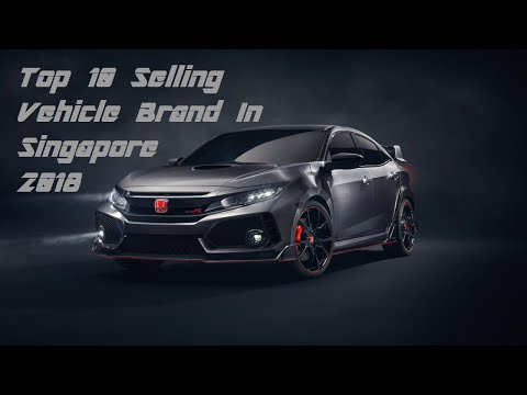 TOP 10 Selling Vehicle Brand In Singapore - 2018 Ranking