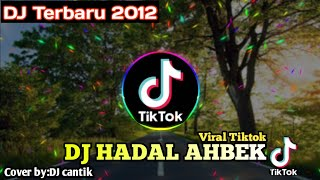 Download DJ HADAL AHBEK - DJ VIRAL TIKTOK REMIX || TERBARU 2021 - FULL BASS//Gudang musik official
