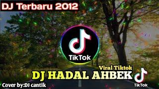 DJ HADAL AHBEK - DJ VIRAL TIKTOK REMIX || TERBARU 2021 - FULL BASS//Gudang musik official