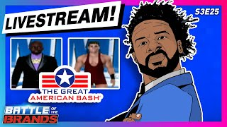 Battle of the Brands S3E25 — LIVESTREAM: SmackDown presents The Great American Bash!
