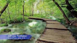 Self-Love Meditation - Show kindness and compassion to ourselves. Binaural Beats Alpha 10 Hz