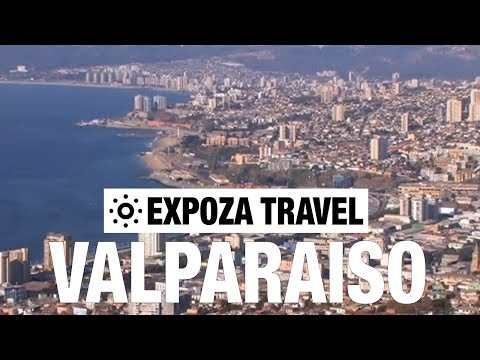 Valparaiso (Chile) Vacation Travel Video Guide