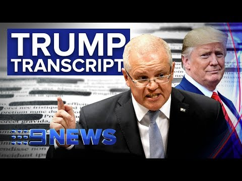 Scott Morrison under pressure to release Trump call transcript | Nine News Australia