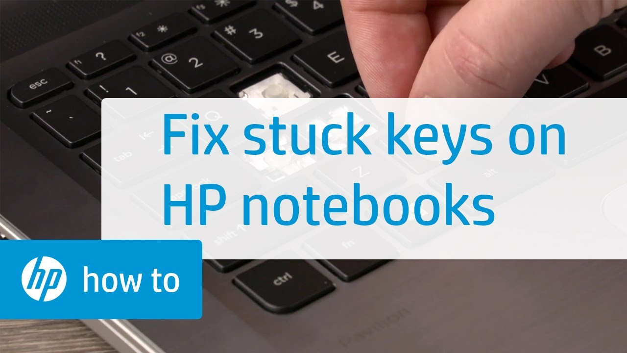 How to Fix Stuck Keys on HP Notebooks | HP Computers | HP