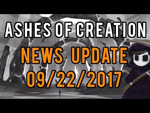 Ashes Of Creation - News Update 09/22/2017 -  Alpha Zero Details, Concept Art & More!