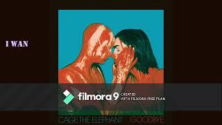 Cage The Elephant - Goodbye(LYRICS)
