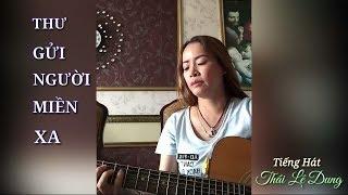 Thư Gửi Người Miền Xa (bolero) | Thái Lê Dung