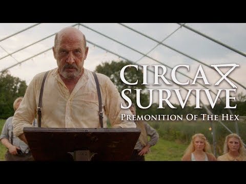 Circa Survive - Premonition of the Hex (Official Music Video)