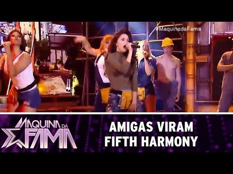 Máquina da Fama (11/07/16) Amigas viram Fifth Harmony