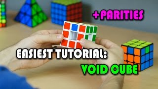 HOW TO SOLVE THE VOID CUBE + PARITY DEMONSTRATIONS