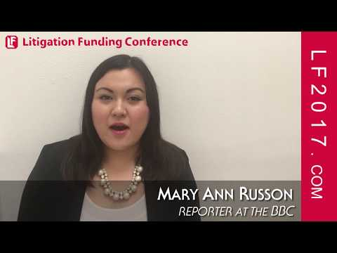 Mary Ann Russon, Reporter at the BBC on the Litigation Funding Conference  2017 London