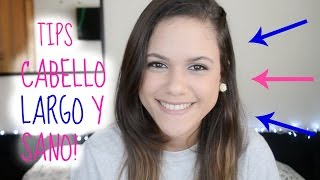TIPS - CABELLO LARGO Y SANO! - PRISCIILAP