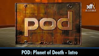 POD: Planet of Death - Intro (Upscaled to HD)